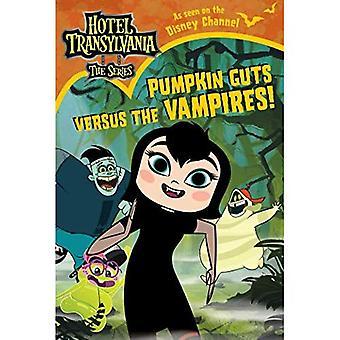 Calabaza Guts Versus the Vampires (Hotel Transilvania: La Serie)