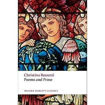 Poems and Prose by Christina G. Rossetti & Simon Humphries