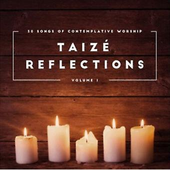 Taizé Reflexionen Band 1 von Various Artists