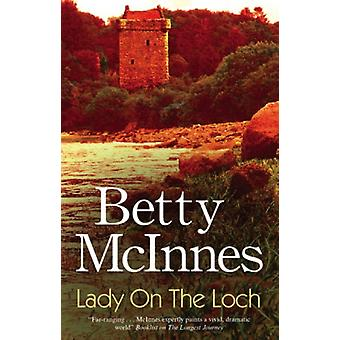 Lady on the Loch (Large Print) (Hardcover) by McInnes Betty