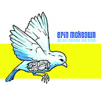 Erin McKeown - We Will Become Like Birds [CD] USA import