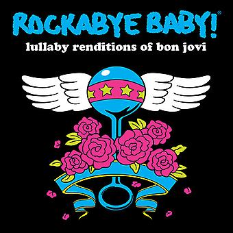 Rockabye Baby! - Lullaby Renditions of Bon Jovi [CD] USA import