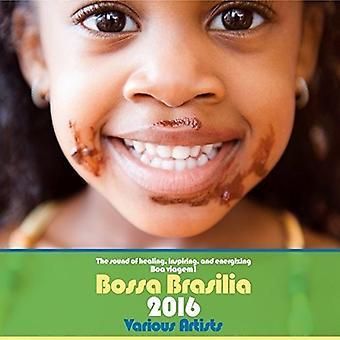 Bossa Brasilia 2016 - Bossa Brasilia 2016 [CD] USA import