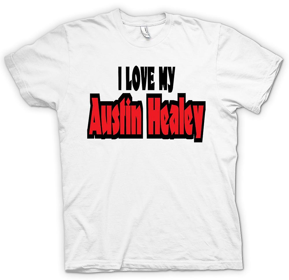 Mens T-shirt - I Love My Austin Healey - Car Enthusiast
