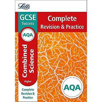 AQA GCSE Combined Science Higher Complete Revision & Practice (Letts