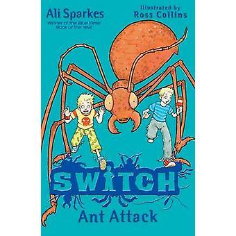 Schalter - Ant Attack von Ali Sparkes - Ross Collins - 9780192729354 Buch