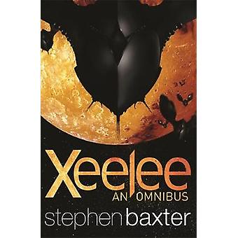 Xeelee - An Omnibus - Raft - Timelike Infinity - Flux - Ring by Stephen