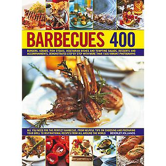 Barbecues 400 - Burgers - Kebabs - Fish Steaks - Vegetarian Dishes - S