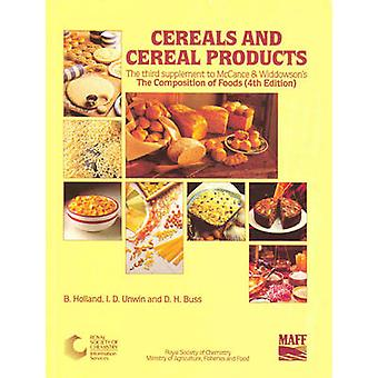 Cereals and Cereal Products - 3rd supplement by Ian Unwin - David Buss
