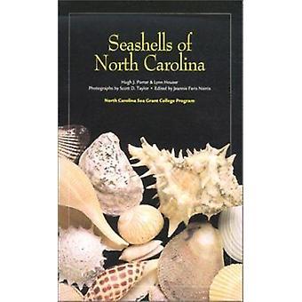 Seashells of North Carolina by Hugh J Porter - Lynn Houser - Scott Ta