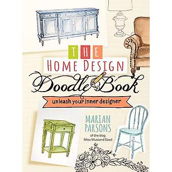 The Home Design Doodle Book by Marian Parsons - 9781424554133 Book