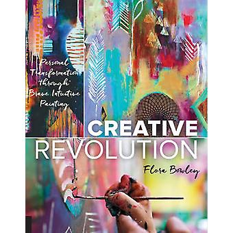 Creative Revolution - Personal Transformation Through Brave Intuitive