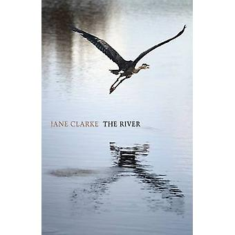 The River by Jane Clarke - 9781780372532 Book