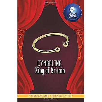 Cymbeline - King of Britain by Macaw Books - 9781782263258 Book