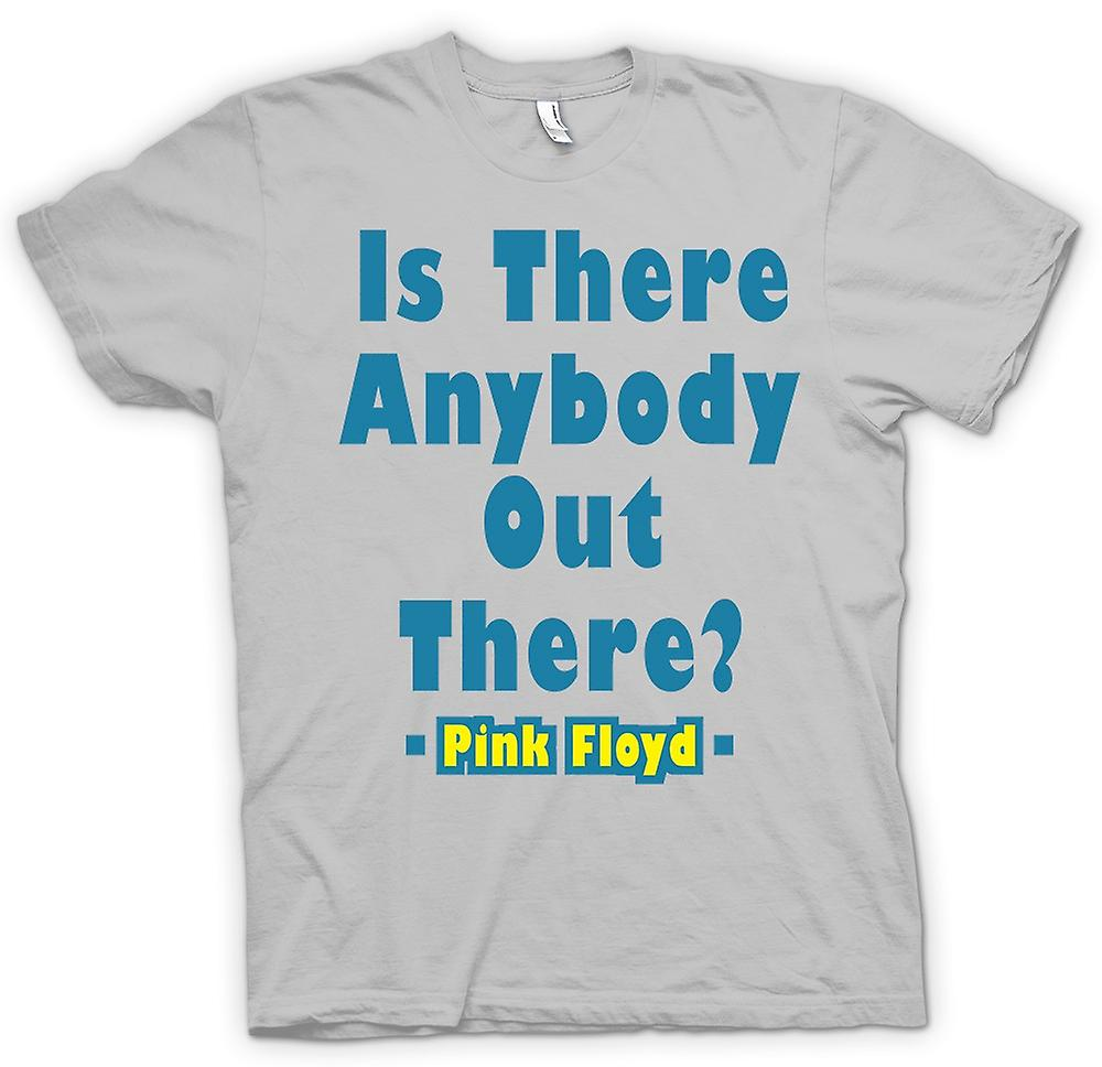 T-shirt des hommes - Is There Anybody Out There? - Quote