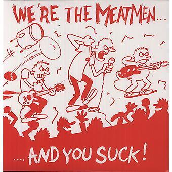 Meatmen - We're the Meatmen & You Suck [Vinyl] USA import