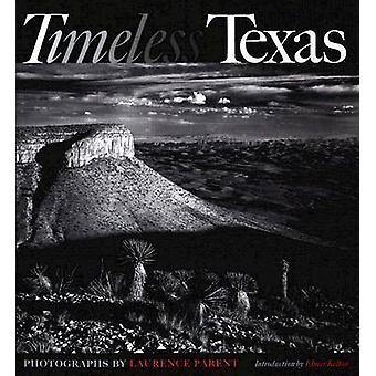 Tijdloze Texas door Laurence Parent - Elmer Kelton - 9781585445028 boek