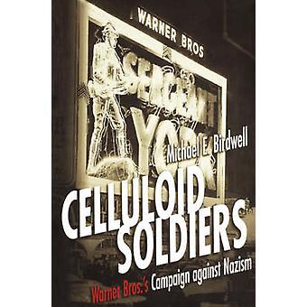 Celluloid Soldiers - la Warner Bros campagne contre le nazisme par Micha