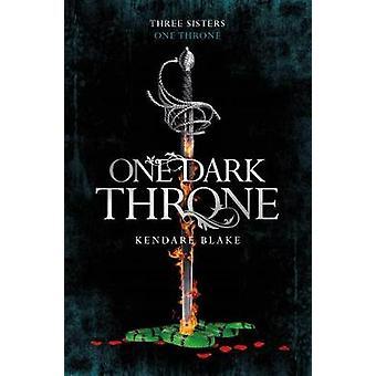 One Dark Throne by Kendare Blake - 9781509807734 Book