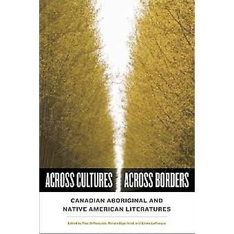 Across Cultures/across Borders - Canadian Aboriginal and Native Americ