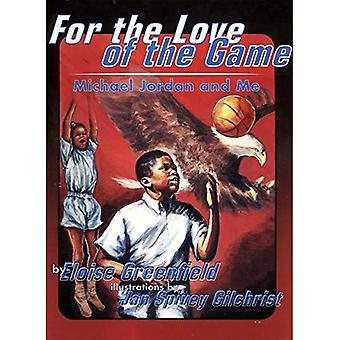 Für die Liebe des Spiels: Michael Jordan und mir (Trophy-Bilderbücher (Taschenbuch))