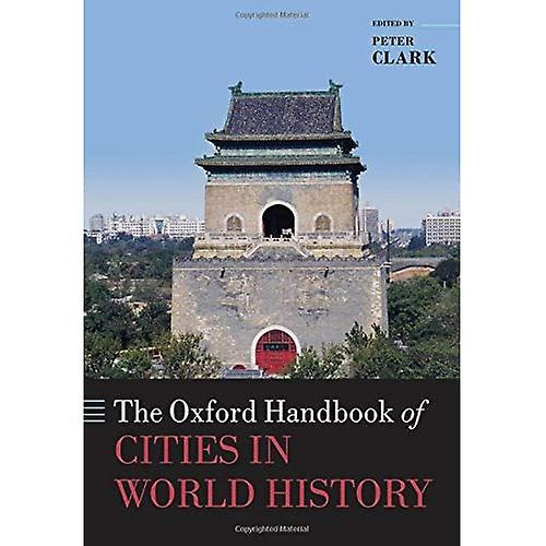 The Oxford Handbook of Cities in World History (Oxford Handbooks in History)