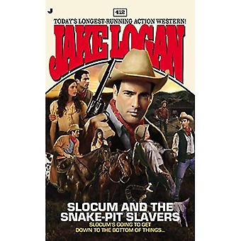 Slocum 412: Slocum and the Snake-Pit Slavers