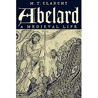 Abelard: Et middelaldersk liv