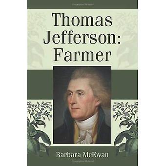 Thomas Jefferson: rolnik