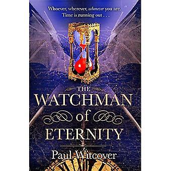 The Watchman of Eternity