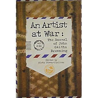 An Artist at War: The Journal of John Gaitha Browning