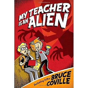 My Teacher Is an Alien (My Teacher)