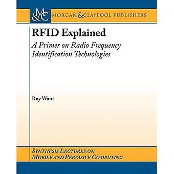 RFID Explained: A Primer on Radio Frequency Identification Technologies (Synthesis Lectures on Mobile and Pervasive Computing)