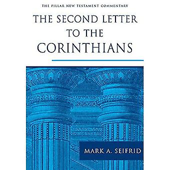 Second Letter to the Corinthians, The (Pillar Commentaries)