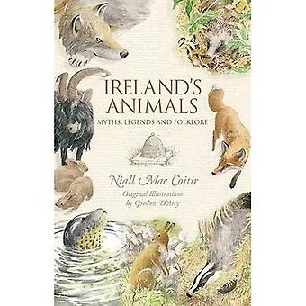 Ireland's Animals: Myths, Legends & Folklore