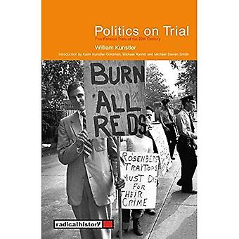 Politics on Trial: Five Famous Trials of the 20th Century (Radical History)
