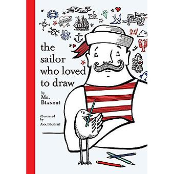 The Sailor Who Loved To Draw