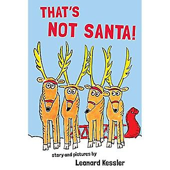 That's Not Santa!