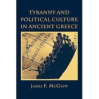 Tyranni og politiske kultur i det antikke Grækenland