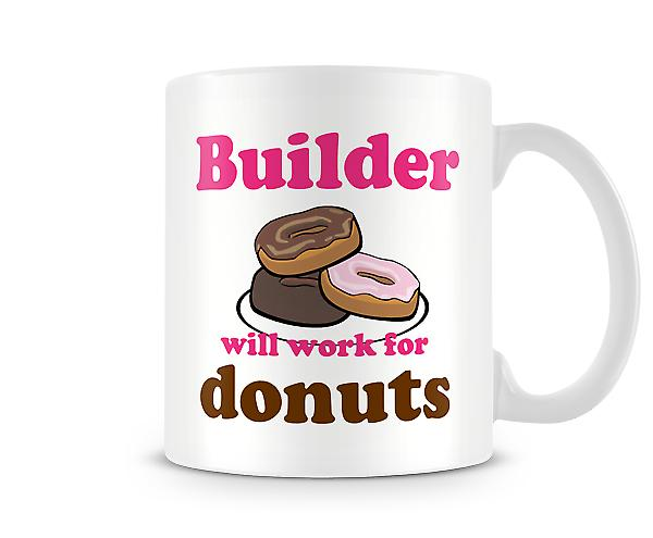 Builder Work For Donuts Mug