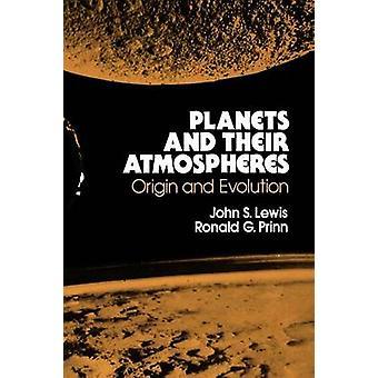 Planètes et leurs atmosphères origines et évolution de Lewis & S. John