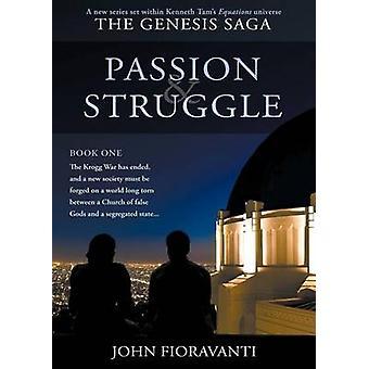 Passie strijd door Fioravanti & John
