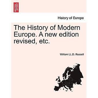 現代ヨーロッパの歴史。ラッセル ・ ウィリアム ・ LL.D. によって等改訂新版