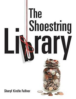 The chaussurestring Library by Fullner & Sheryl Kindle