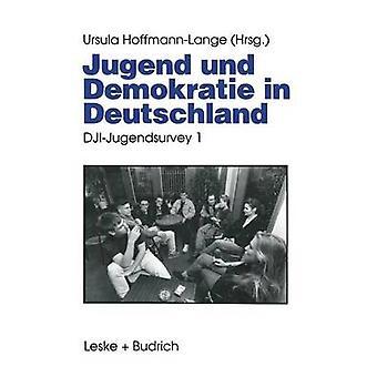 Jugend und Demokratie em Deutschland DJIJugendsurvey 1 por HoffmannLange & Ursula