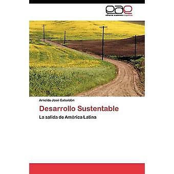 التنمية المستدامة التي جابالدن أرنولدو جوس