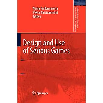 Design and Use of Serious Games by Kankaanranta & Marja Helena