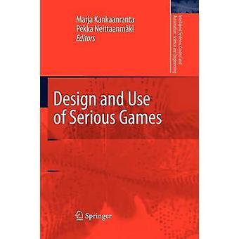 Diseño y uso de juegos serios por Kankaanranta y Marja Helena