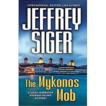 The Mykonos Mob (Chief Inspector Andreas Kaldis Mysteries)