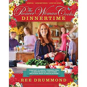 The Pioneer Woman Cooks - Dinnertime - Comfort Classics - Freezer Food